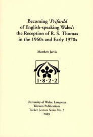 Becoming 'Prifardd of English-speaking Wales': The Reception of R. S. Thomas in the 1960s and Early 1970s
